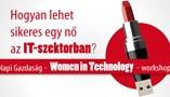 Hogyan lehet sikeres egy nő az IT-szektorban?